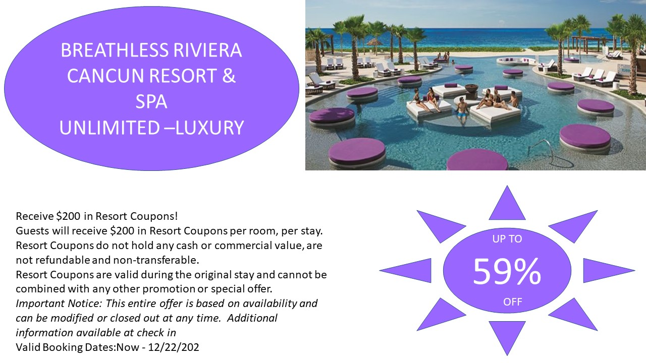 Breathless Riviera Cancun Resort & Spa, Riviera Cancun, Mexico. Unlimited Luxury
