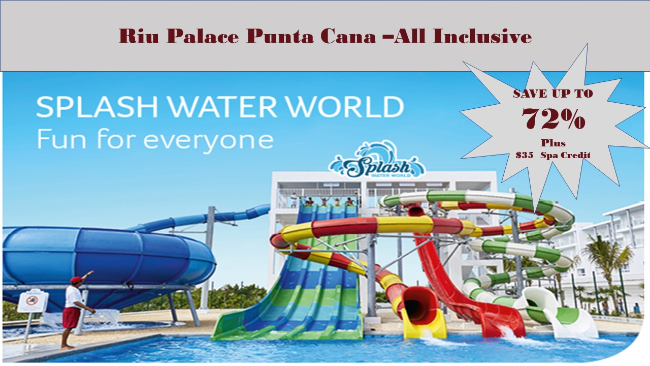 Riu Palace Punta Cana- All Inclusive