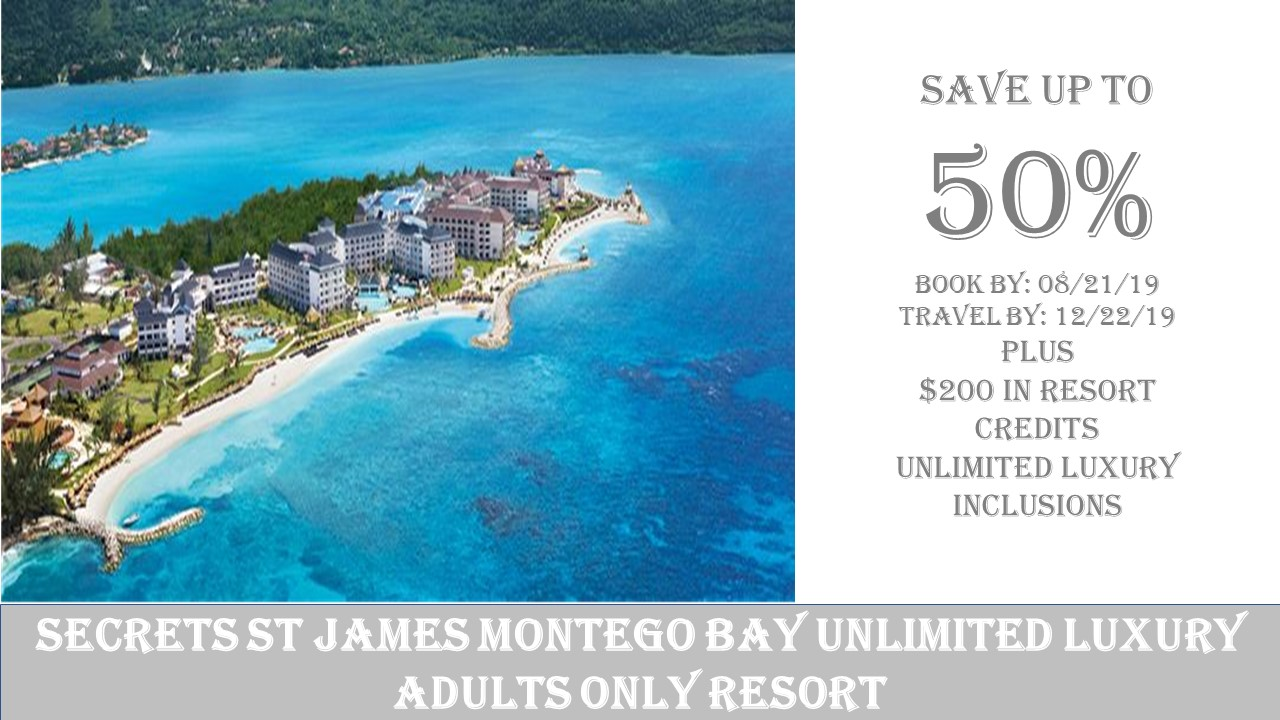 Secrets St. James Montego Bay Unlimited Luxury Resort